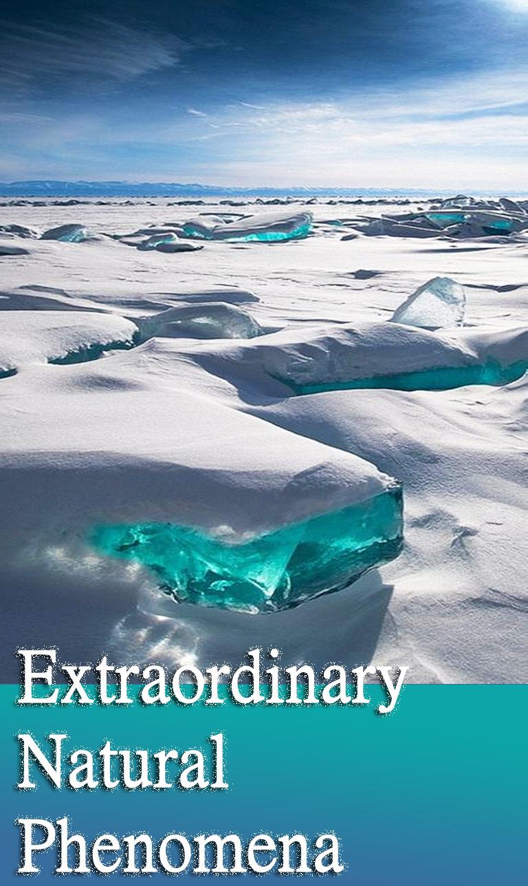 10 Most Extraordinary Natural Phenomena