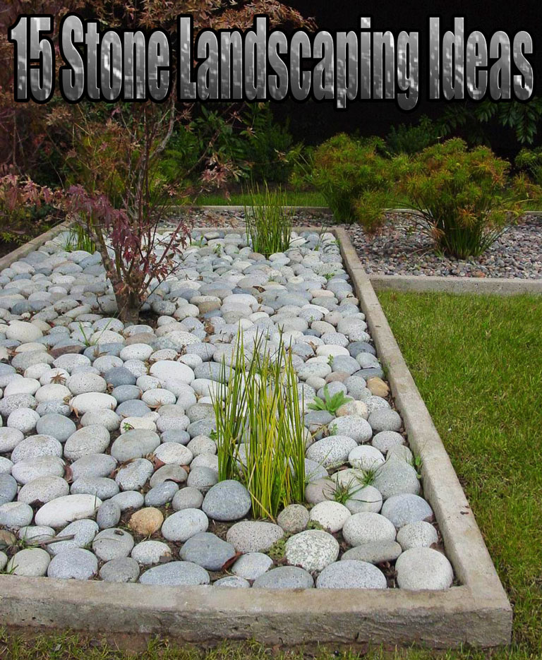 15 stone landscaping ideas quiet corner for Stone landscaping ideas