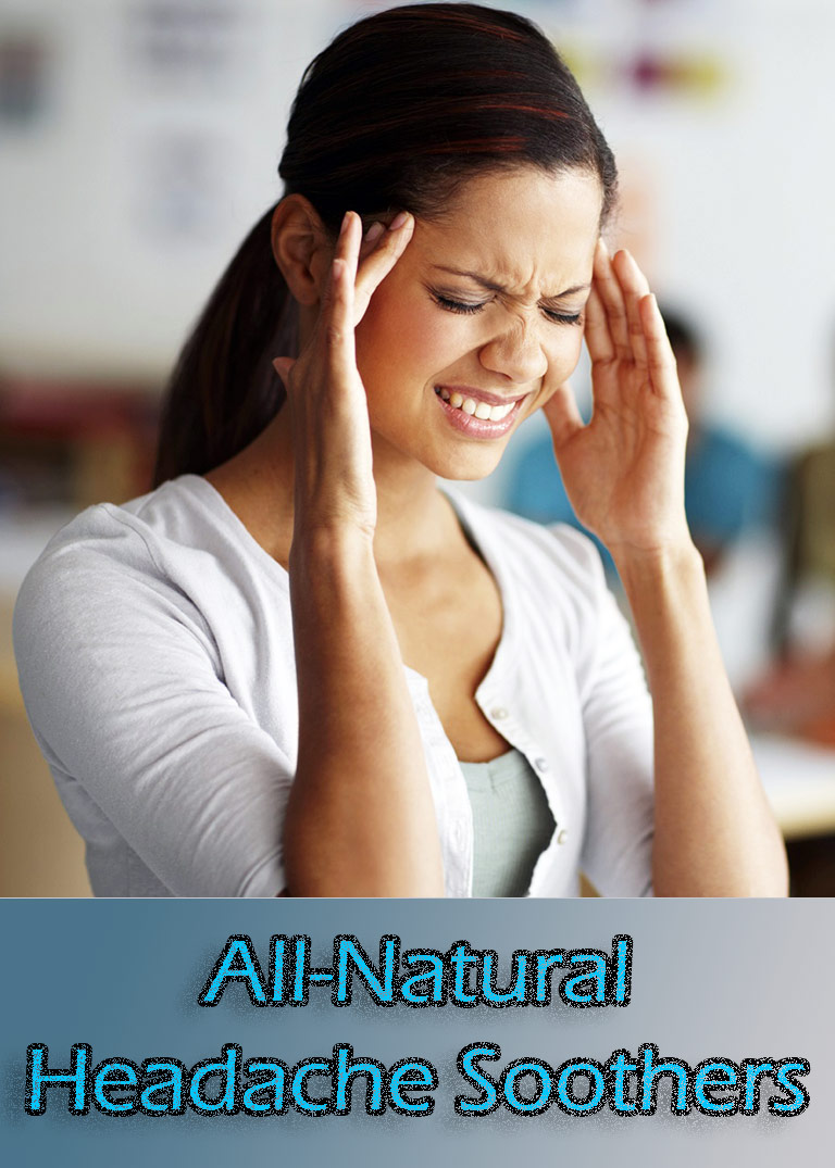 All-Natural Headache Soothers