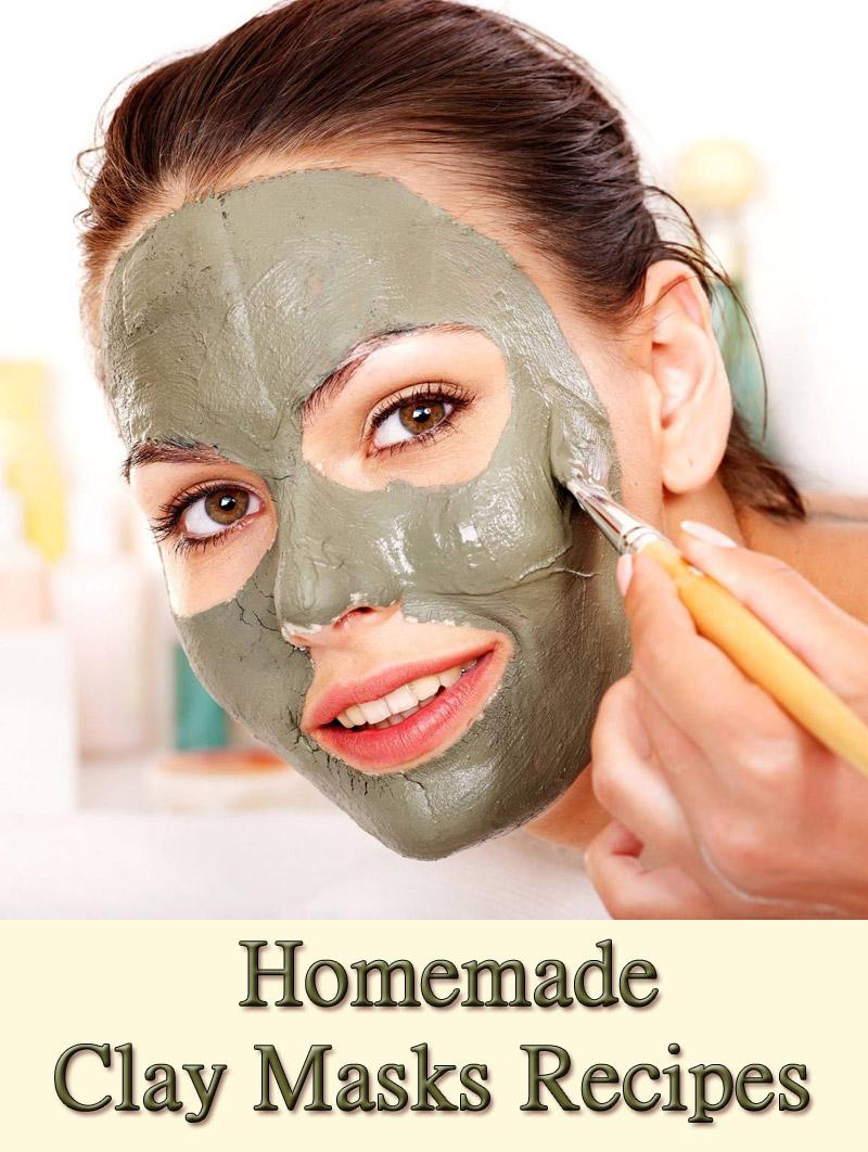 Skin Care - Homemade Clay Masks Recipes