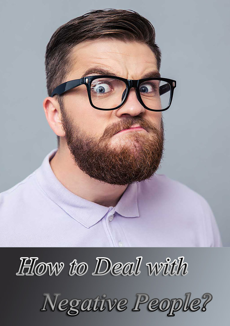 How to Deal with Negative People?
