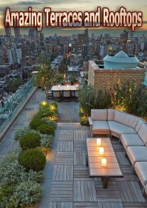 Amazing Terraces and Rooftops
