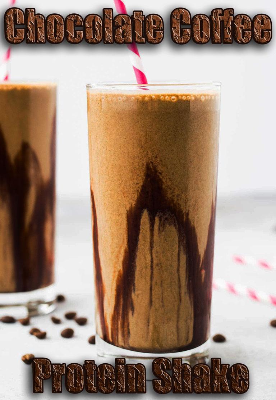 Chocolate Coffee Protein Shake