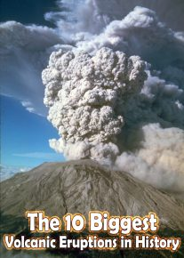 The 10 Biggest Volcanic Eruptions in History 11