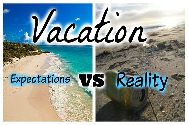 10 Travel E10 Travel Expectations vs Realityxpectations vs. Reality