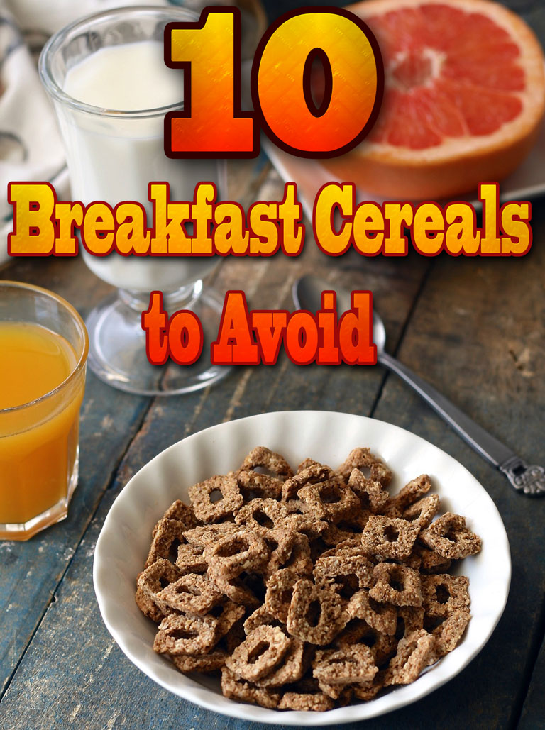 10 Breakfast Cereals to Avoid