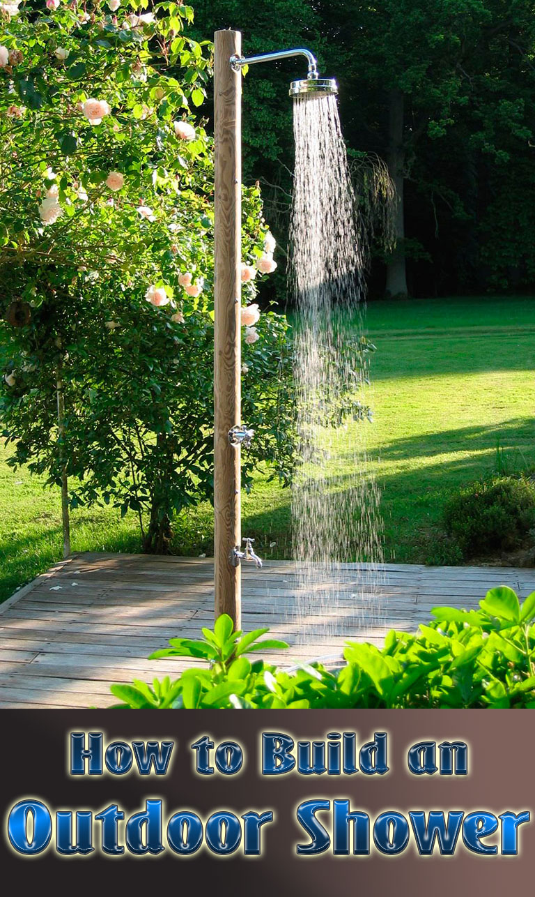 Diy how to build an outdoor shower quiet corner - How to make an outdoor shower ...