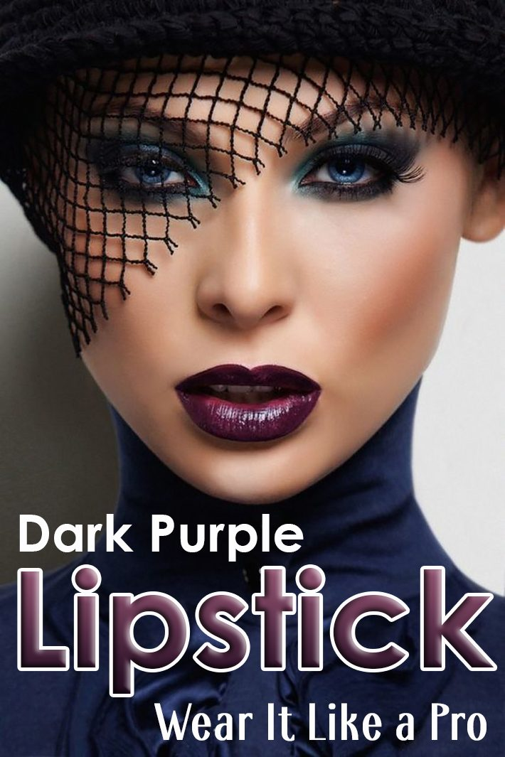 Dark Purple Lipstick – Wear It Like a Pro