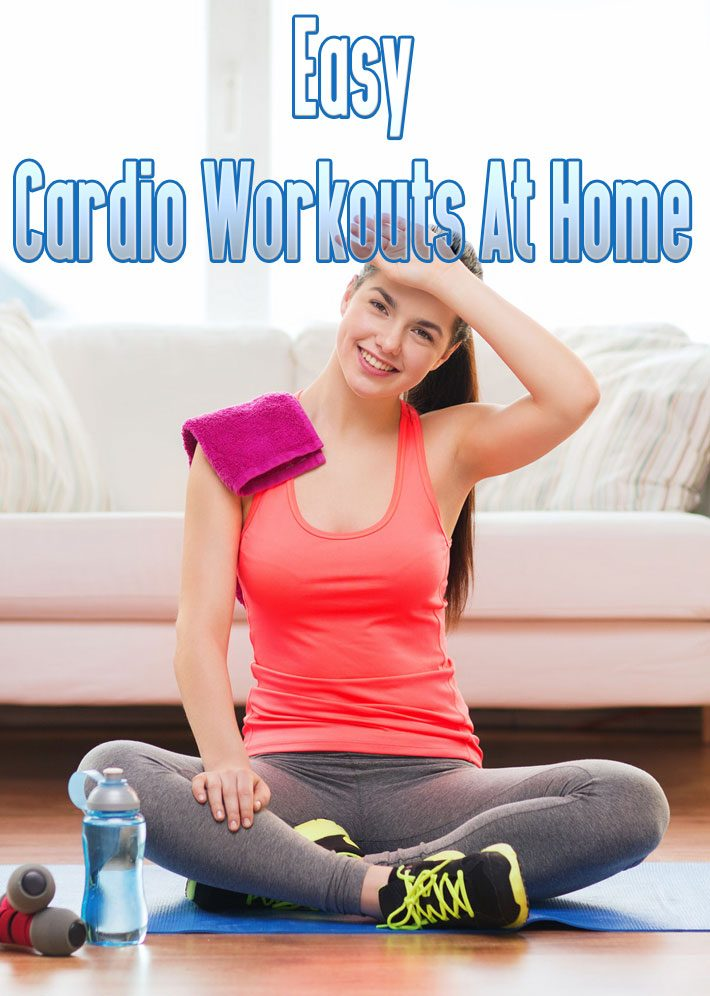 Easy Cardio Workouts At Home For Fat Burning
