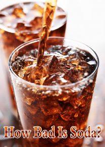 How Bad Is Soda, Really?