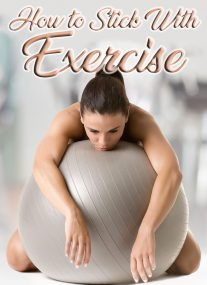 How to Stick With Exercise