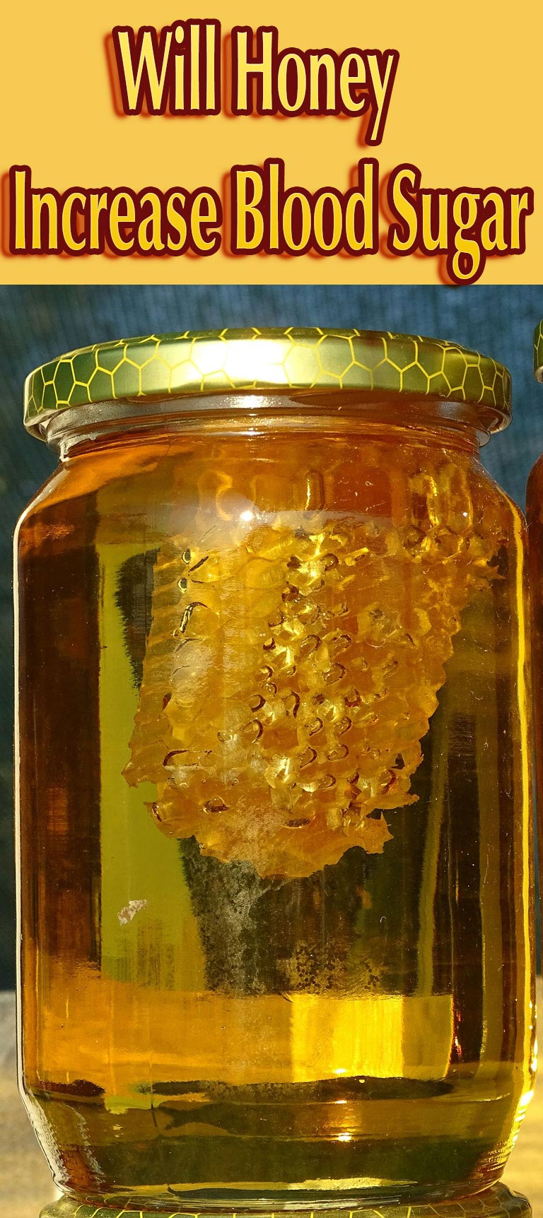 Will Honey Increase Blood Sugar