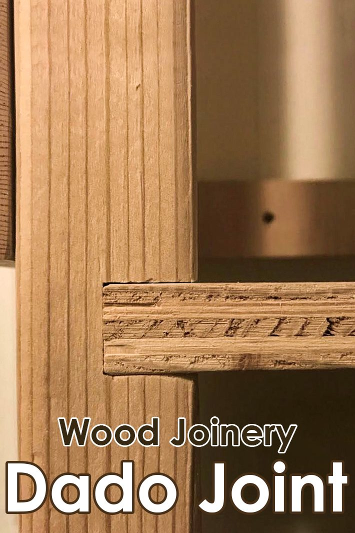 Wood Joinery – Dado Joint