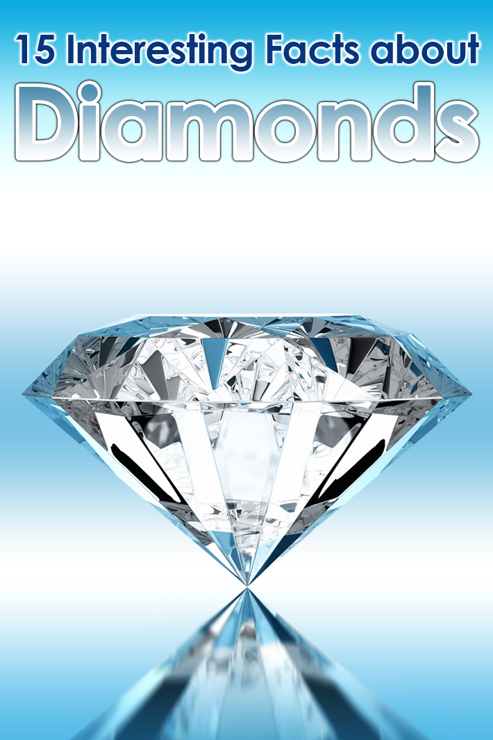 15 Interesting Facts about Diamonds - Quiet Corner