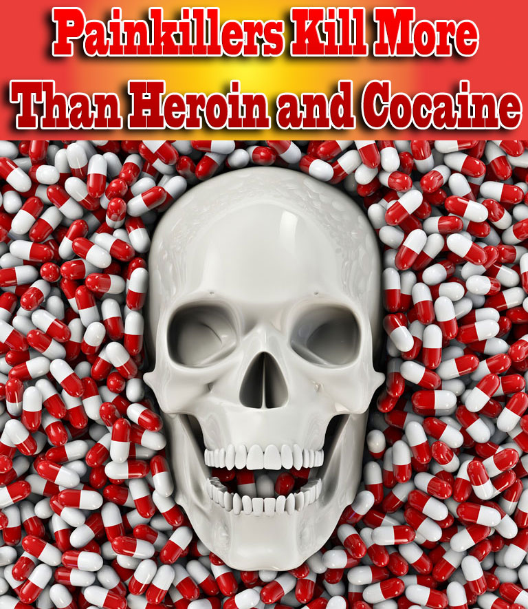 Painkillers Kill More Than Heroin and Cocaine