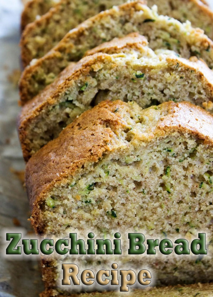 Zucchini Bread Recipe - Quiet Corner