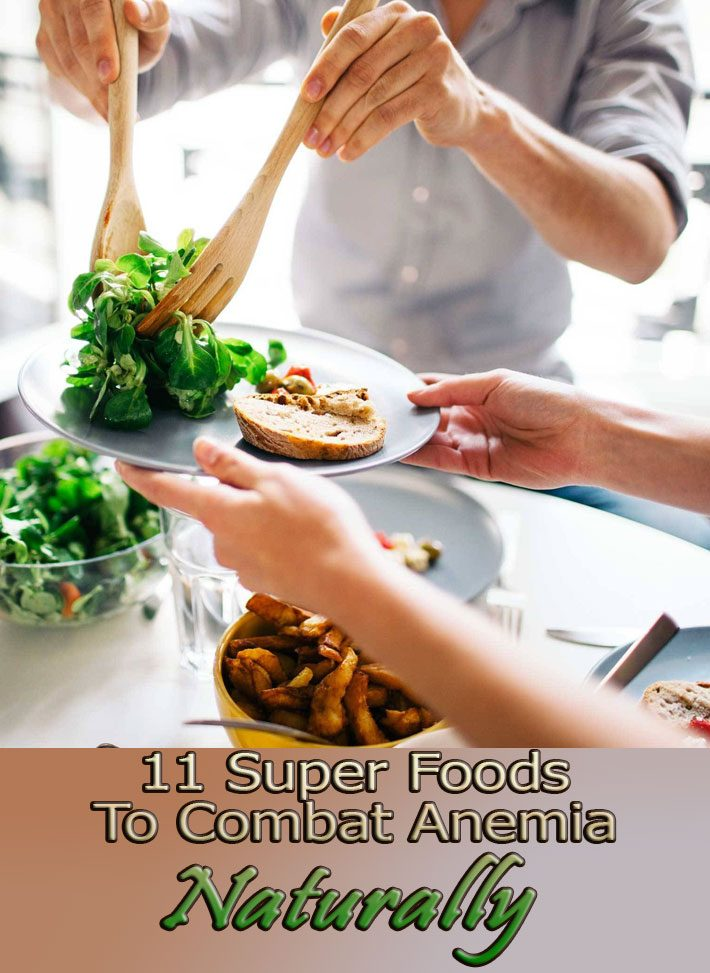 11 Super Foods To Combat Anemia Naturally