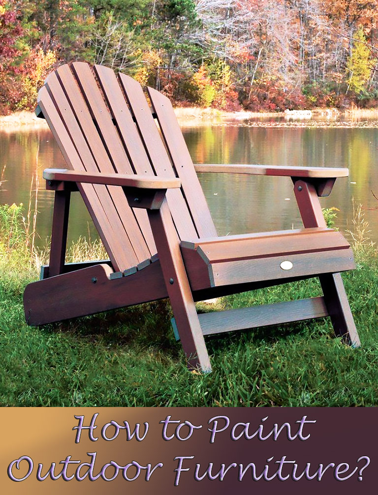 How To Paint Outdoor Furniture? Part 81