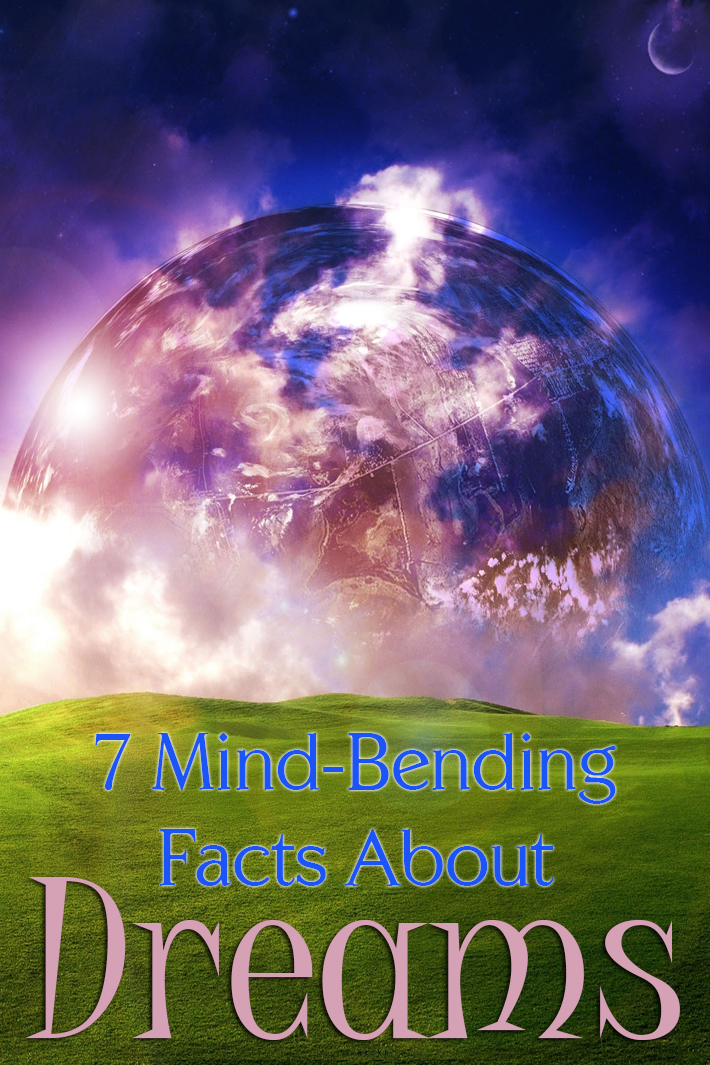 7 Mind-Bending Facts About Dreams - Quiet Corner