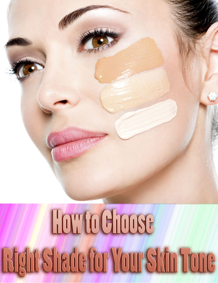 How to Choose Right Shade for Your Skin Tone