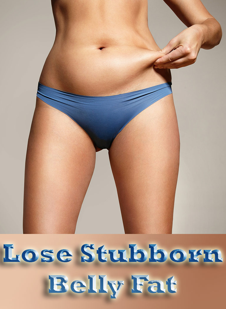 7 Proven Ways To Lose Stubborn Belly Fat