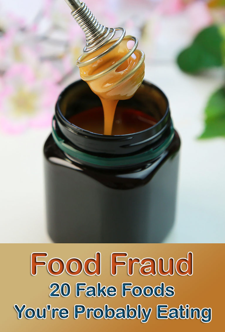 Food Fraud - 20 Fake Foods You're Probably Eating