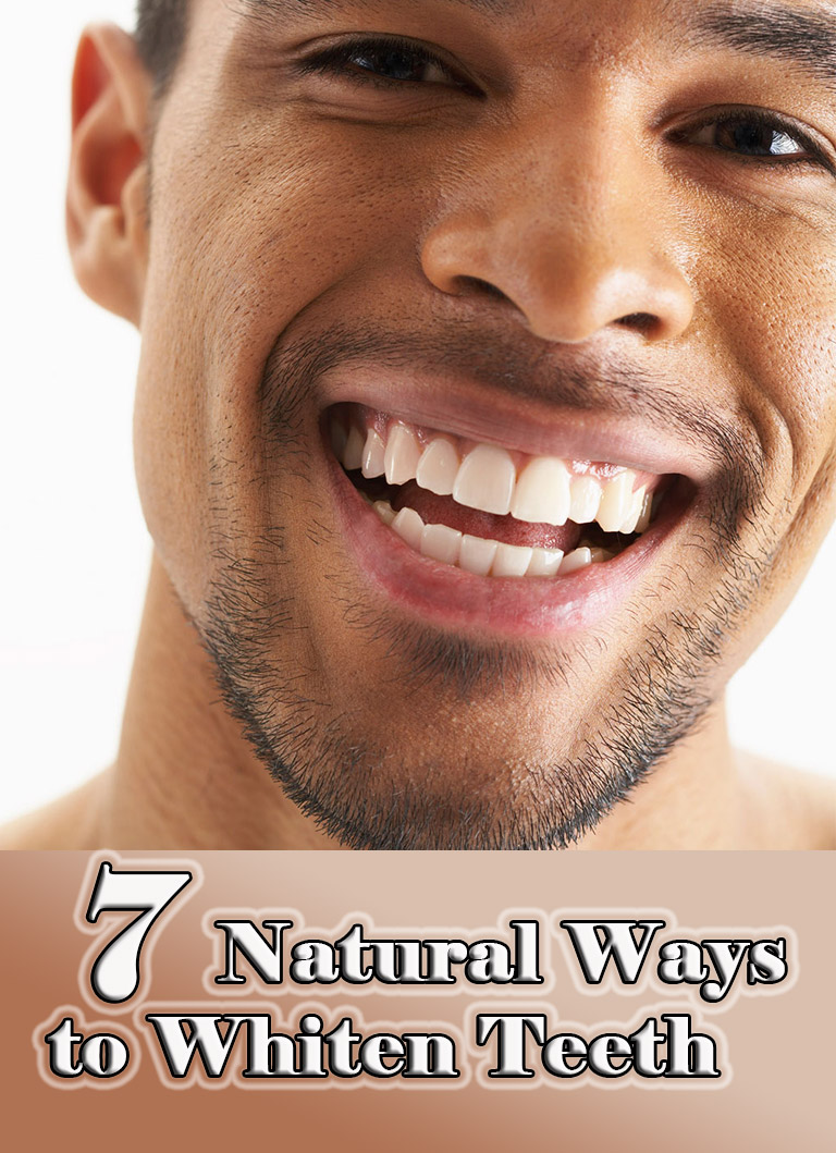 7 Natural Ways to Whiten Teeth