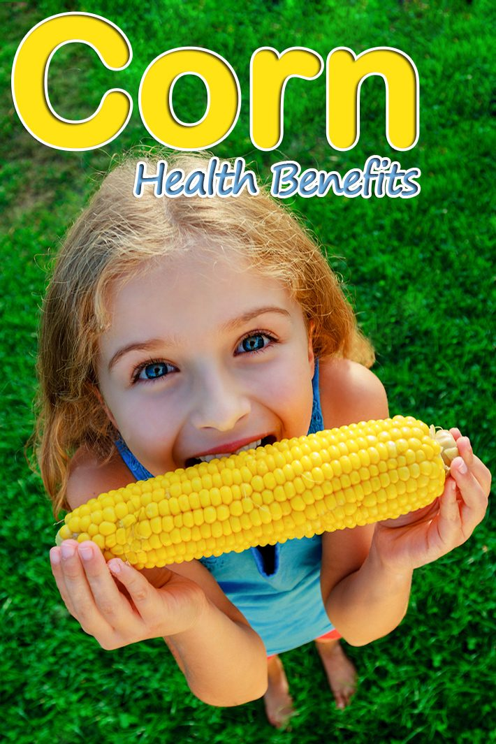 Corn Health Benefits and Nutrition Facts