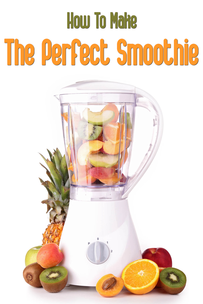 Smoothie Tips: How To Make The Perfect Smoothie - Quiet Corner