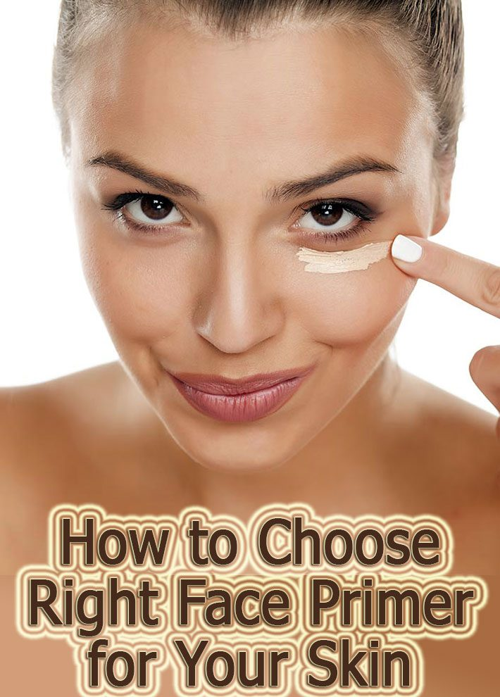 How to Choose Right Face Primer for Your Skin