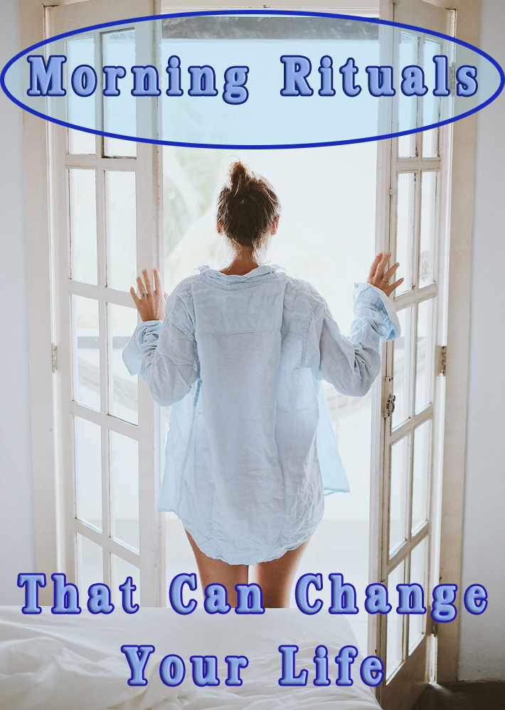 Morning Rituals That Can Change Your Life - Quiet Corner