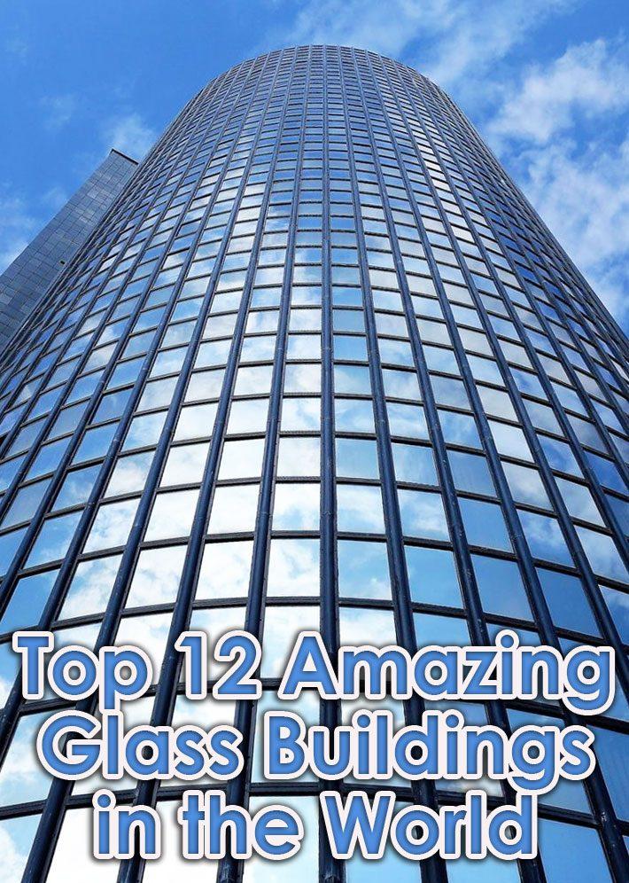 Quiet Corner:Top 12 Amazing Glass Buildings in the World - Quiet Corner