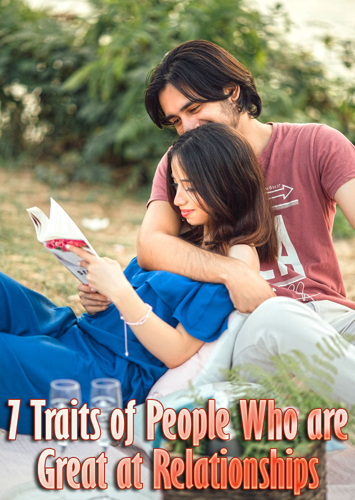 7 Traits of People Who are Great at Relationships - Quiet Corner