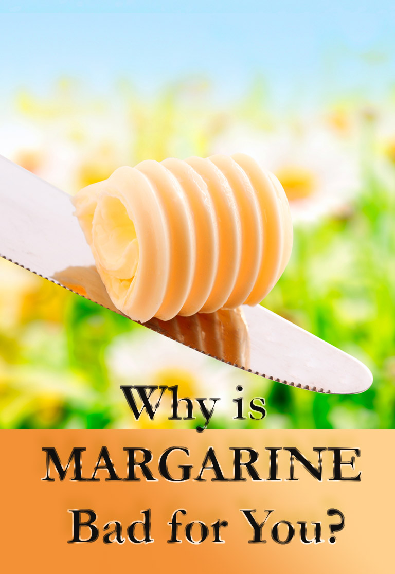 Healthy Eating - Why is Margarine Bad for You?