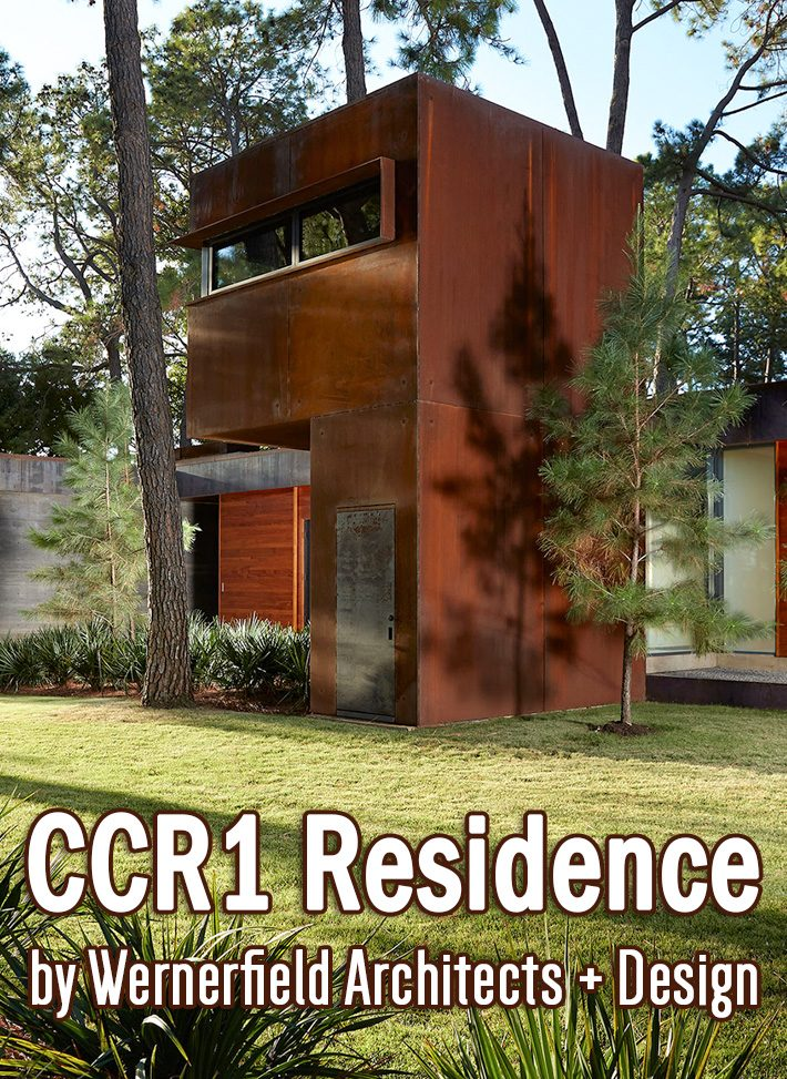 CCR1 Residence by Wernerfield Architects + Design