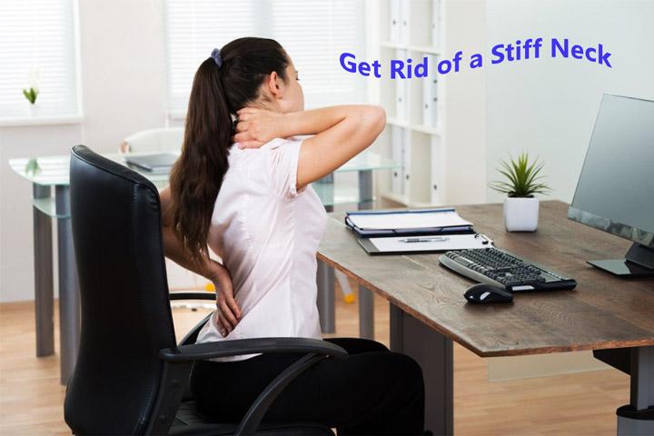 Get Rid of a Stiff Neck