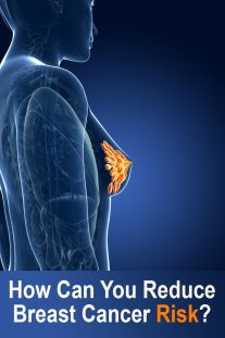 How Can You Reduce Breast Cancer Risk