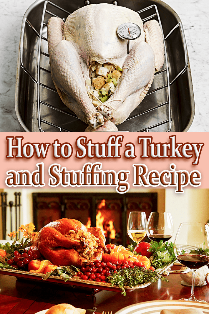 Stuffing Recipe and How to Stuff a Turkey