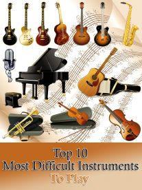 Top 10 Most Difficult Instruments To Play 2