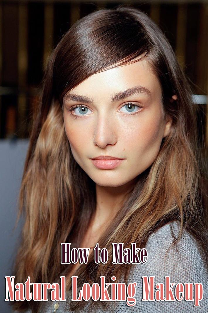 How to Make Natural Looking Makeup - Quiet Corner