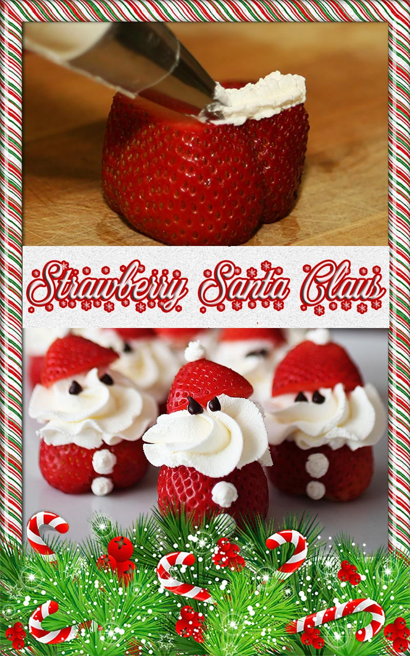 Strawberry Santa Claus Recipe