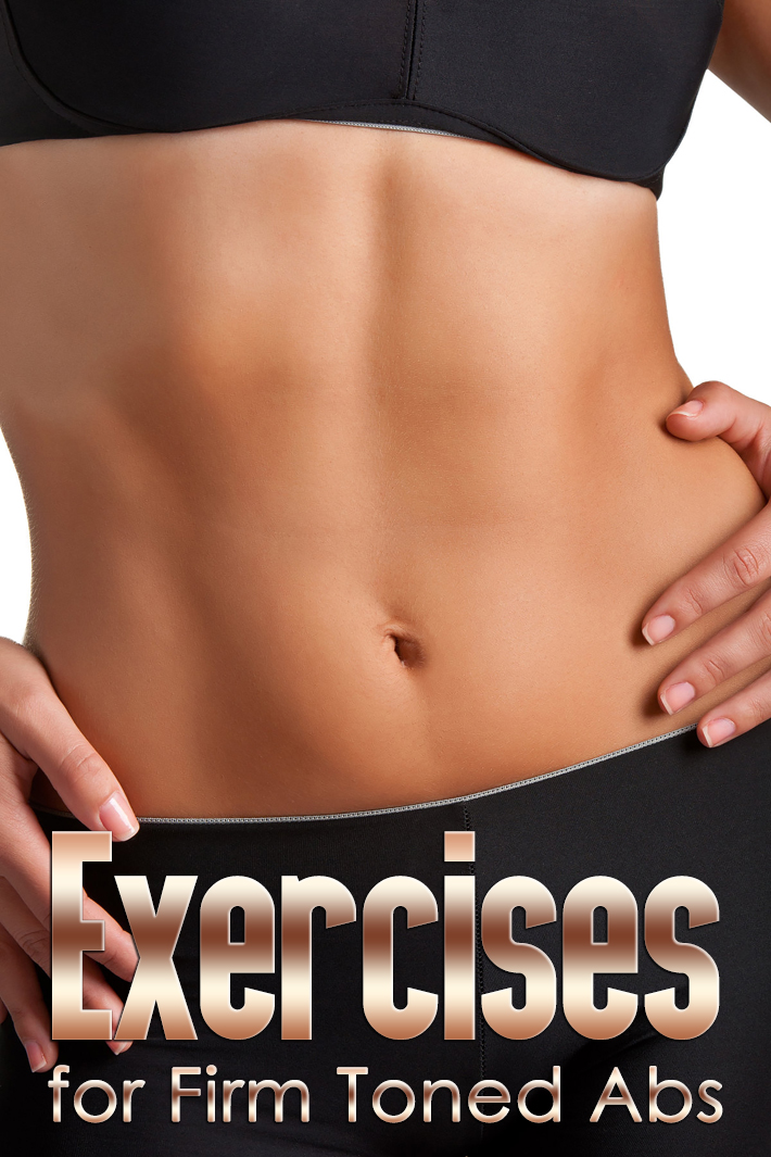 Awesome Exercises for Firm, Toned Abs - Quiet Corner