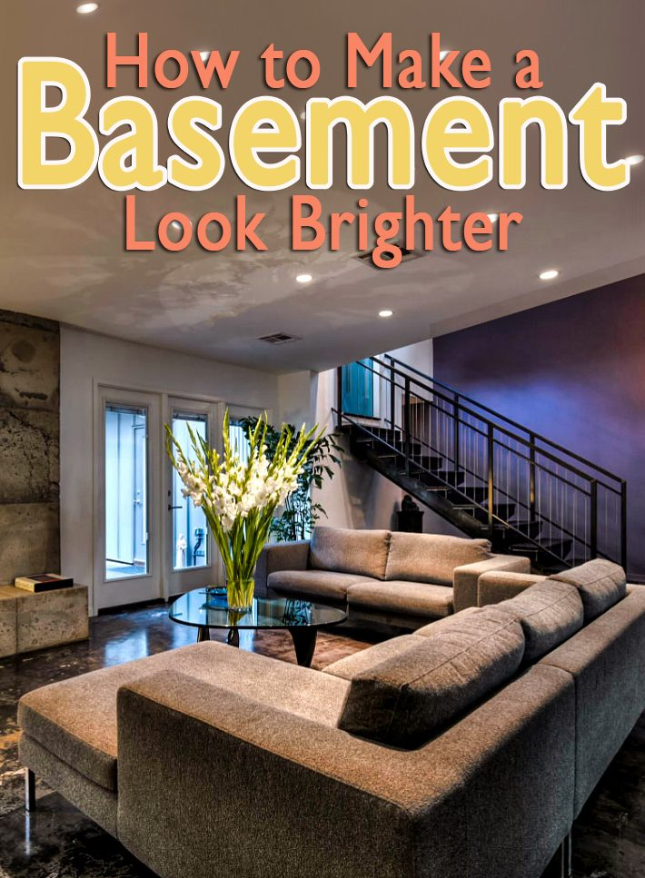 How To Make A Basement Look Brighter, How To Make A Basement Room Look Brighter