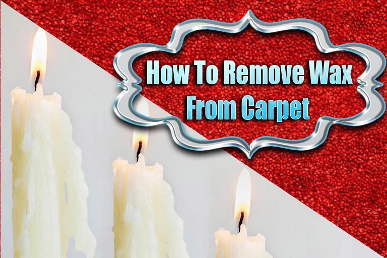 How To Remove Wax From Carpet Removing Can Be