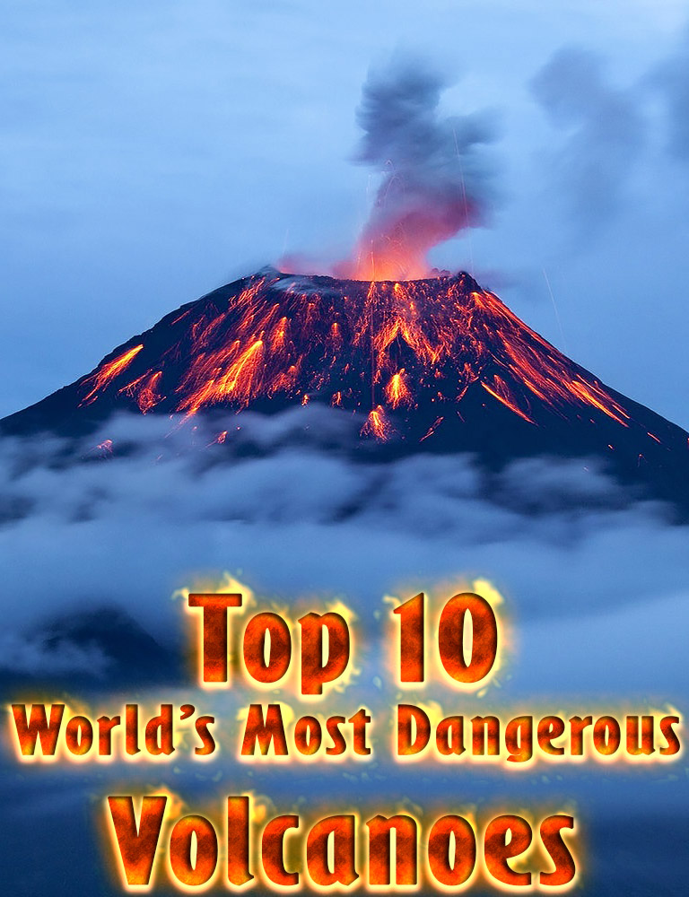 Quiet Corner:Top 10 World's Most Dangerous Volcanoes