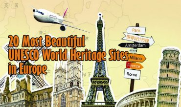 20 Most Beautiful UNESCO World Heritage Sites in Europe
