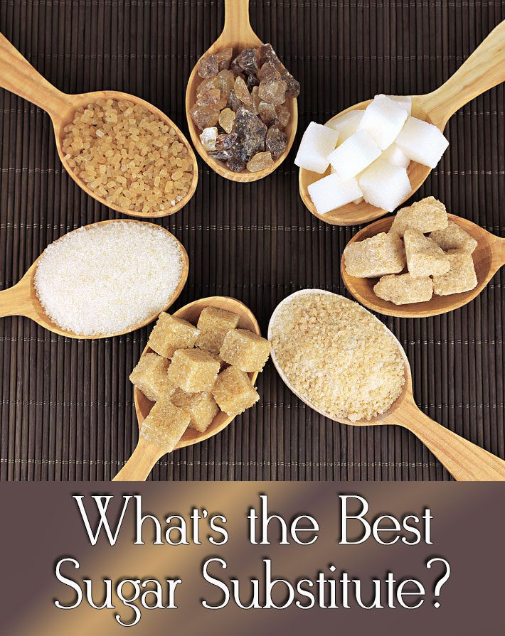 What's the Best Sugar Substitute?