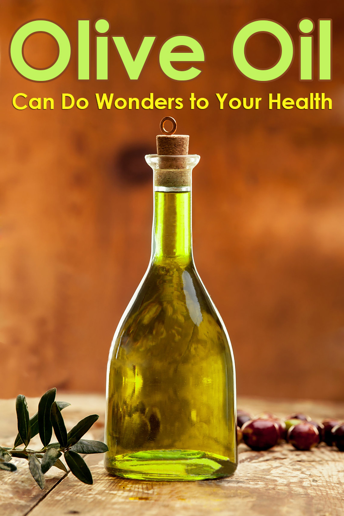 Olive Oil Can Do Wonders to Your Health - Quiet Corner