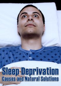 Sleep Deprivation - Causes and Natural Solutions