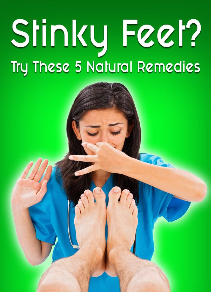 Stinky Feet? – Try These 5 Natural Remedies